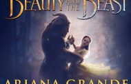 Beauty and the Beast Releases Ariana Grande and John Legend's Theme Song